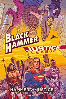 Black Hammer/Justice League. Hammer of Justice! Book Cover