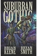 Suburban Gothic Kindle Edition