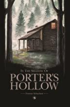 In the Shadow of Porter's Hollow (The Porter's Hollow Series Book 1)