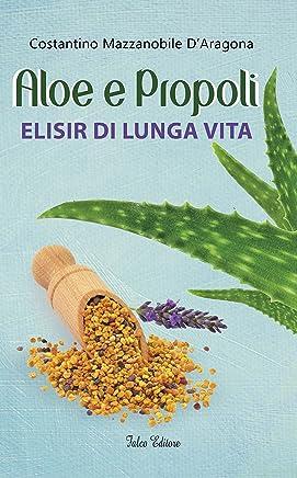 Aloe e propoli: Elisir di lunga vita