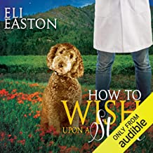 How to Wish Upon a Star: Howl at the Moon, Book 3