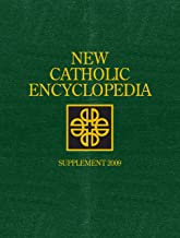 New Catholic Encyclopedia: Supplement 2009: The Church and Science; The Church in the United States, 2 Volume set