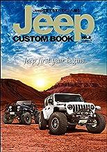 表紙: Jeep CUSTOM BOOK Vol.6   Jeep CUSTOM BOOK編集部