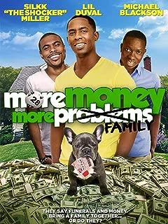 More More Money More Family