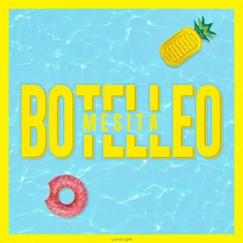 Botelleo by Mesita on Amazon Music - Amazon.com