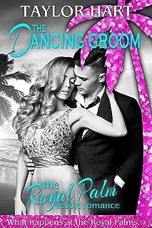 The Dancing Groom: Royal Palm Resort (Brady Brother Romances Book 3)