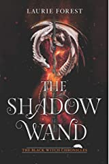 The Shadow Wand (The Black Witch Chronicles Book 3) Kindle Edition