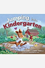Jumping Into Kindergarten: Get Ready for the First Day of School Kindle Edition