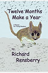 Twelve Months Make A Year: A Rhyme for Young Readers (QuickTurtle Books presents Rhyme for Young Readers Series) Kindle Edition