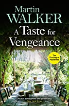 A Taste for Vengeance: Escape with Bruno to France in this death-in-paradise thriller (The Dordogne Mysteries Book 11)