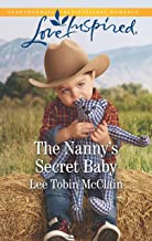 The Nanny's Secret Baby: A Fresh-Start Family Romance (Redemption Ranch Book 4)