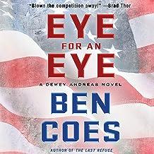 Eye for an Eye: A Dewey Andreas Novel, Book 4