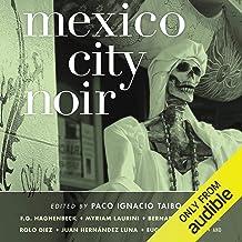 Mexico City Noir: Akashic Books: Noir