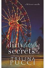 Dirty Little Secrets: A Hillcrest Novella (A Prep Series Book 3) Kindle Edition