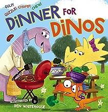 Dinner for Dinos: Gulp, Guzzle, Chomp, Chew
