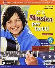 Scaricare Libri C'è musica per tutti. Vol. A-BLIM. Per la Scuola media. Con e-book. Con espansione online. Con libro PDF
