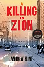 A Killing in Zion: A Mystery (An Art Oveson Mystery Book 2)