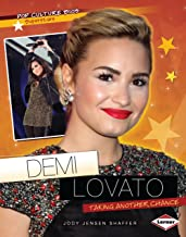 Demi Lovato: Taking Another Chance (Pop Culture Bios)