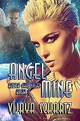 Angel Mine (Azura Chronicles Book 1) Kindle Edition