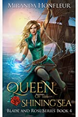 Queen of the Shining Sea (Blade and Rose Book 4) Kindle Edition