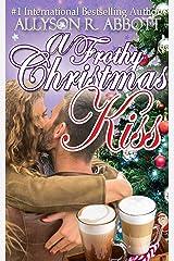 A Frothy Christmas Kiss Kindle Edition