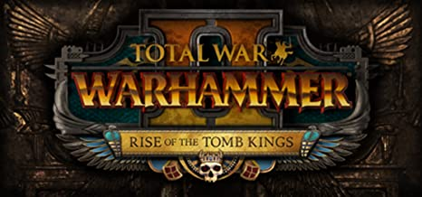Total War: WARHAMMER II – Rise of the Tomb Kings [Online Game Code]