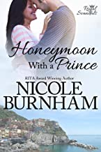 Honeymoon With a Prince (Royal Scandals Book 2)