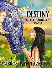 DESTINY (Secret Earth Book 2) (English Edition)