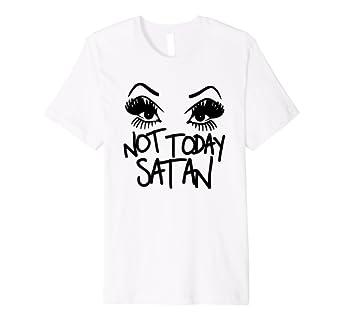 641840c09385 Amazon.com: Not Today Satan Funny Drag Queen T-Shirt: Clothing