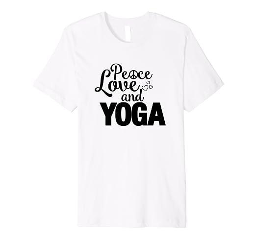 1e8c7abef Amazon.com: Peace Love Yoga Funny Yoga Tops Christmas Gift T-Shirt ...