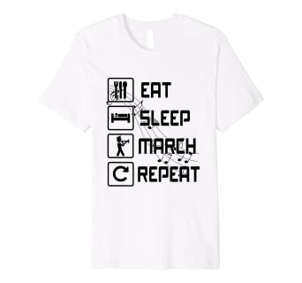 Amazon Com Eat Sleep March Repeat Marching Band T Shirts Clothing