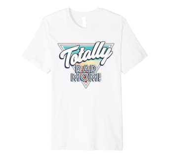 Amazon com: Totally Rad Mom T-Shirt Flashy Nerd Genius Cool