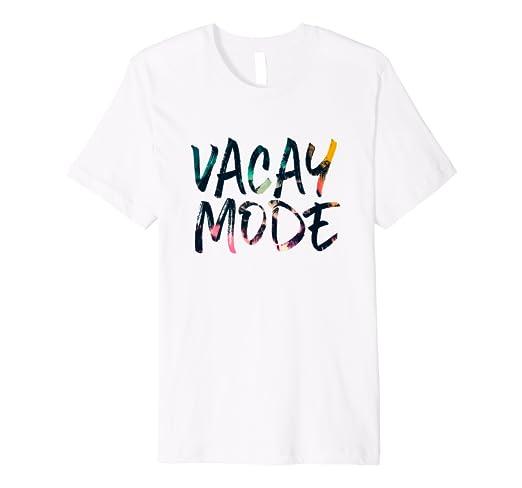 e99bc5f3 Amazon.com: Vacay Mode T shirt Vacation Mode On Summer Tropical ...