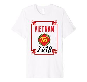 Vietnam Tet 2018 Tee Shirt Gifts Vietnamese New Year
