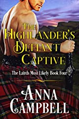 The Highlander's Defiant Captive: The Lairds Most Likely Book 4 Kindle Edition