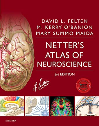 Netters Atlas of Neuroscience E-Book (Netter Basic Science) (English Edition)