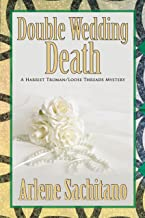 Double Wedding Death (A Harriet Truman/Loose Threads Mystery Book 10)