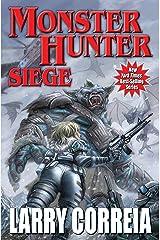 Monster Hunter Siege (Monster Hunters International Book 6) Kindle Edition