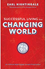 Successful Living in a Changing World (An Official Nightingale Conant Publication) (English Edition) eBook Kindle