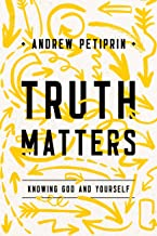 Best truth matters knowing god and yourself Reviews