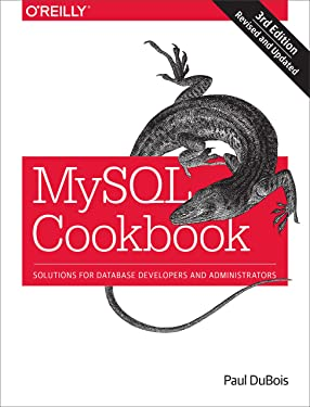 MySQL Cookbook: Solutions for Database Developers and Administrators