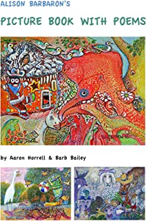 Alison Barbaron's Picture Book with Poems (English Edition)