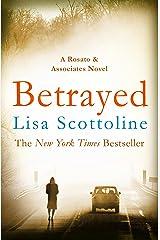 Betrayed (Rosato & DiNunzio 2) Kindle Edition