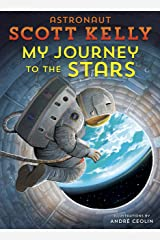 My Journey to the Stars Hardcover