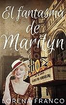 El fantasma de Marilyn (Spanish Edition)