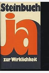Ja zur Wirklichkeit (Livre en allemand) Broché