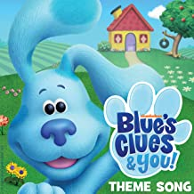 Blue's Clues & You Theme Song