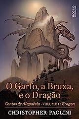 O garfo, a bruxa, e o dragão: Contos de Alagaësia: Eragon, volume 1 (Ciclo A Herança) (Portuguese Edition) Kindle Edition