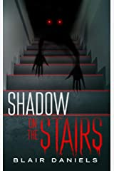Shadow on the Stairs: Urban Mysteries and Horror Stories (Haunted Library) Kindle Edition