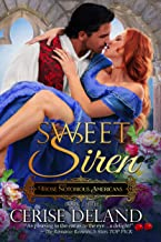 Sweet Siren: Those Notorious Americans, Book 3
